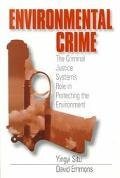Environmental Crime The Criminal Justice System's Role in Protecting the Environment