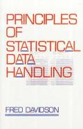 Principles of Statistical Data Handling