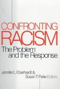 Confronting Racism The Problem and the Response