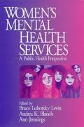 Women's Mental Health Services A Public Health Perspective