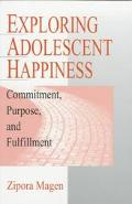 Exploring Adolescent Happiness Commitment, Purpose, and Fulfillment