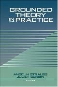 Grounded Theory in Practice A Collection of Readings