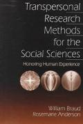 Transpersonal Research Methods in the Social Sciences Honoring Human Experience