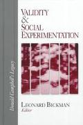 Validity & Social Experimentation Donald Campbell's Legacy