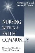 Nursing within a Faith Community Promoting Health in Times of Transition