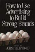 How to Use Advertising to Build Stron Brands