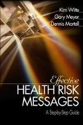 Effective Health Risk Messages A Ste
