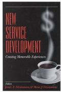 New Service Development Creating Memorable Experiences