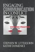 Engaging Communication in Conflict Systemic Practice