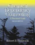 Chemical Dependency Counseling A Practical G
