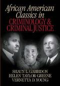 African American Classics in Criminology & Criminal Justice