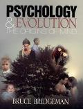 Psychology & Evolution The Origins of Mind