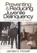 Preventing & Reducing Juvenile Delinquency A Comprehensive Framework