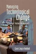 Managing Technological Change A Strategic Partnership Approach