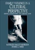 Family Violence in a Cultural Perspective Defining, Understanding, and Combating Abuse