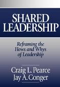 Shared Leadership Reframing the How's and Why's of Leadership