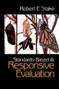 Standards-Based and Responsive Evaluation