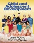 Child and Adolescent Development A Behavioral Systems Approach