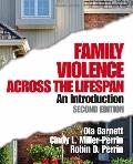 Family Violence Across the Lifespan An Introduction