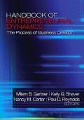 Handbook of Entrepreneurial Dynamics The Process of Business Creation