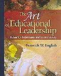 Models of Leadership for Education Artistry, Dynamics, and Critical Practice