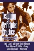 Teaching as Principled Practice Managing Complexity for Social Justice