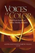 Voices of Color First Person Accounts of Ethnic Minority Therapists