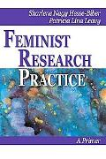 Feminist Research Practice A Primer