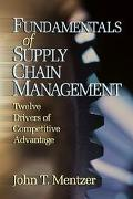 Fundamentals of Supply Chain Management Twelve Drivers of Competitive Advantage