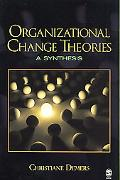 Organizational Change Theories A Synthesis