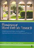 Foundations of Mixed Methods Research Integrating Quantitative and Qualitative Techniques in...