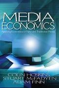 Media Economics Applying Economics to New and Traditional Media