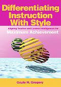 Differentiating Instruction With Style Aligning Teacher And Learner Intelligences For Maximu...