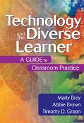 Technology and the Diverse Learner A Guide to Classroom Practice