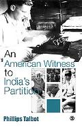 American Witness to India's Partition