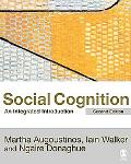 Social Cognition An Integrated Introduction