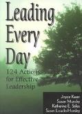 Leading Every Day 124 Actions for Effective Leadership