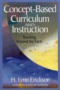 Concept Based Curriculum and Instruction Teaching Beyond the Facts