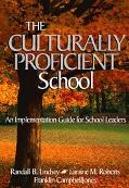 Culturally Proficient School An Implementation Guide for School Leaders