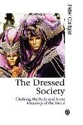 Social Theory and Sartorial Practice A Sociology of Dress