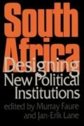 South Africa Designing New Political Institutions