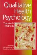 Qualitative Health Psychology Theories and Methods