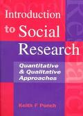 Introduction to Social Research Quantitative and Qualitative Approaches