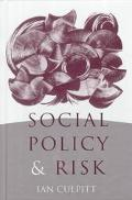 Social Policy and Risk