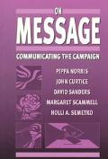 On Message Communicating the Campaign