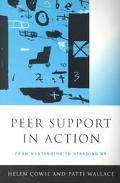Peer Support in Action From Bystanding to Standing by