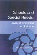 Schools and Special Needs Issues of Innovation and Inclusion