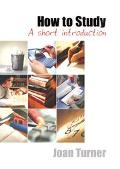 How to Study A Short Introduction