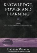 Knowledge, Power and Learning