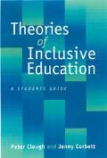 Theories of Inclusive Education A Student's Guide